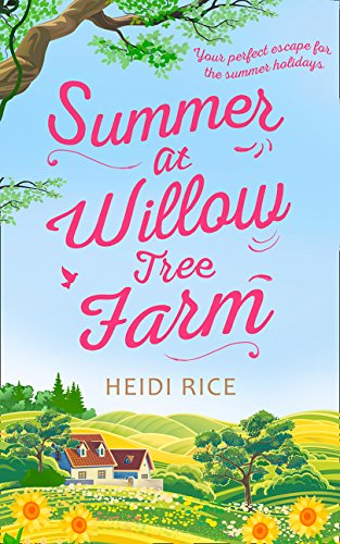 Summer At Willow Tree Farm - Willow Farm