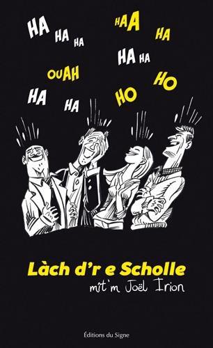Lach d're e scholle : blagues en alsacien