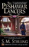 The Peshawar Lancers - S M Stirling