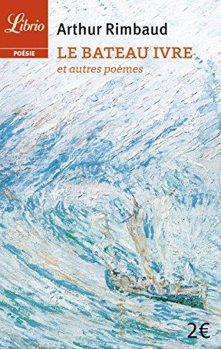 Le Bateau ivre et autres poèmes