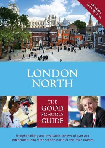 The Good Schools Guide London North (2015-11-22)