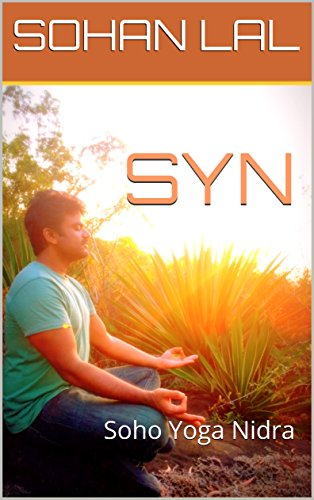SYN: Soho Yoga Nidra (English Edition) eBook: SOHAN LAL ...