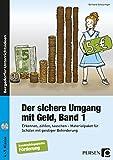 Der sichere Umgang mit Geld, Band 1: Erkennen, zählen, tauschen - Materialpaket für Schüler mit geistiger Behinderung (4. bis 9. Klasse)