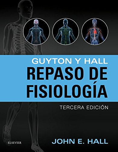 Guyton y Hall. Repaso de fisiología por John E. Hall