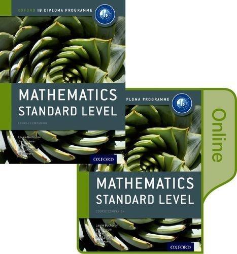 IB Mathematics Standard Level Print and Online Course Book Pack: Oxford IB Diploma Program by Buchanan, Laurie, Fensom, Jim, Kemp, Ed, La Rondie, Paul, St (2015) Paperback