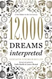Image de 12,000 Dreams Interpreted: A New Edition for the 21st Century