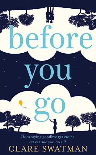 Before You Go by [Swatman, Clare]