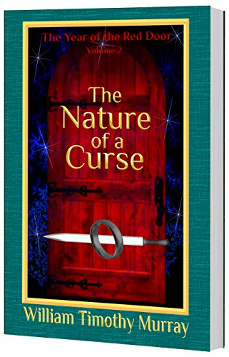 Book cover image for The Nature of a Curse: Volume 2 of The Year of the Red Door