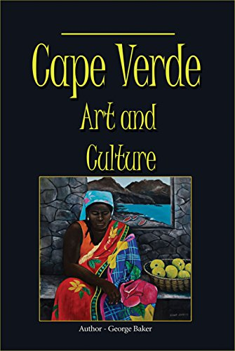 Cape Verde Art and Culture: Custom, Tradition and Environment (English (Von Capes Arten)