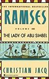Ramses: The Lady of Abu Simbel - Volume IV by Christian Jacq(1998-11-01) -