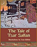 Front cover for the book The Tale of Tsar Saltan by Alexander Afanasyev