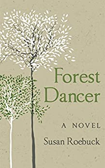 Forest Dancer by [Roebuck, Susan]