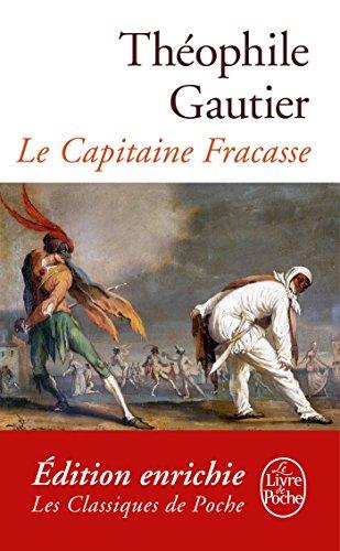 Le Capitaine Fracasse (Classiques) par Théophile Gautier
