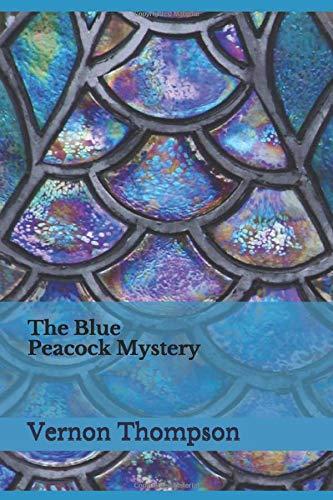 34792a241dc4 The Blue Peacock Mystery (Alexander Apana)