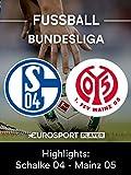 Highlights: FC Schalke 04 gegen FSV Mainz 05