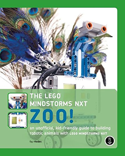 the-lego-mindstorms-nxt-zoo-an-unofficial-kid-friendly-guide-to-building-robotic-animals-with-lego-m