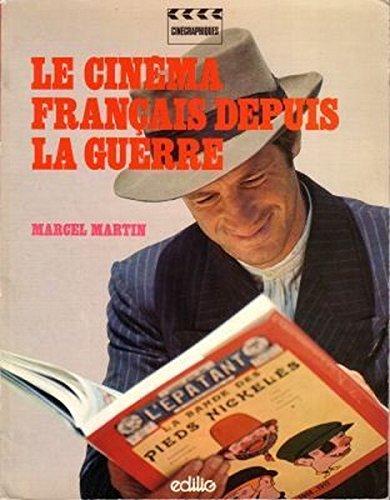 Le cinéma français depuis la guerre