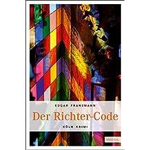 Der Richter-Code (Köln-Krimi)