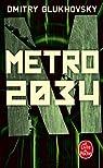 Métro 2034 par Glukhovsky