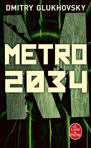 Métro 2034 par Dmitry Glukhovsky