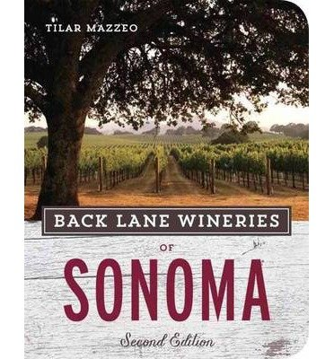 ({BACK LANE WINERIES OF SONOMA}) [{ By (author) Tilar J. Mazzeo }] on [June, 2014]