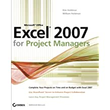 Microsoft Office Excel 2007 for Project Managers by Kim Heldman (2007-01-23)