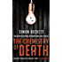 The Chemistry of Death: (David Hunter 1)