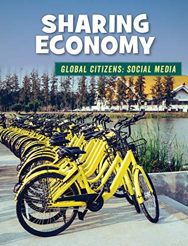 Sharing Economy (21st Century Skills Library: Global Citizens: Social Media) (English Edition)