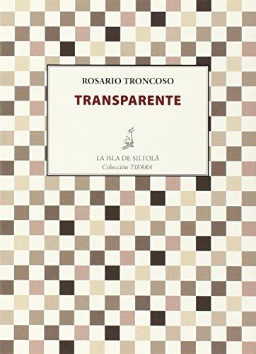 Transparente (Colección Tierra) por Rosario Troncoso González