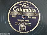 78 rpm BILLIE ANTHONY this ole house / oh what a dream