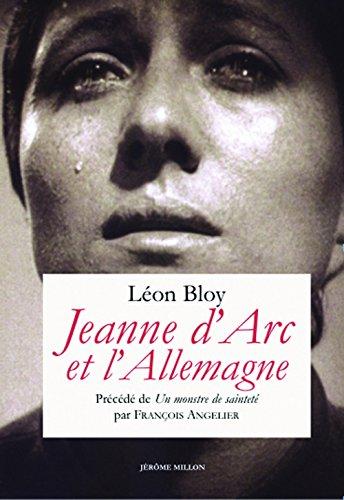 Jeanne d'Arc et l'Allemagne par Léon Bloy