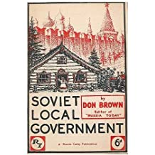 Soviet Local Government / Don Brown