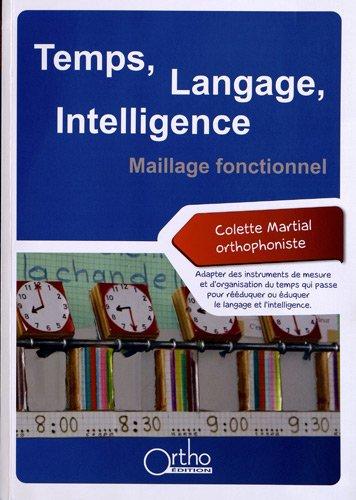 Temps, Langage, Intelligence : Maillage fonctionnel