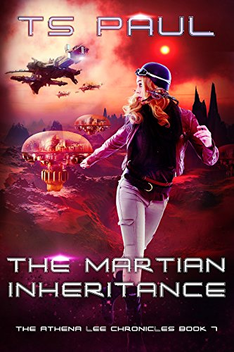 The Martian Inheritance (Athena Lee Chronicles Book 7) (English Edition)