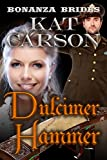Mail Order Bride: Dulcimer Hammer: Historical Clean Western River Ranch Romance (Bonanza Brides Find Prairie Love Series Book 10) (English Edition)