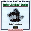 Crudup's After Hours (Nothing But the Blues)