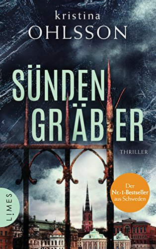 Sündengräber: Thriller (Fredrika Bergman / Stockholm Requiem 6)