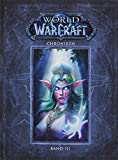 World of Warcraft: Chroniken Bd. 3 Bild