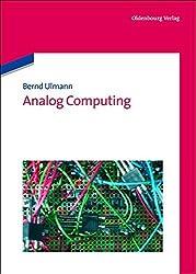 Analog Computing by Bernd Ulmann (2013-06-26)