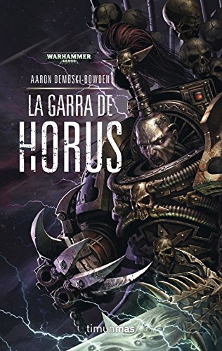 La Garra de Horus n 01 (The Black Legion 1)
