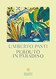 eBook Gratis da Scaricare Perduto in paradiso (PDF,EPUB,MOBI) Online Italiano
