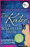 Die Katze, die rosa Pillen nahm - Band 14: Die Bestseller-Serie (Die Katze, die ...)