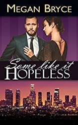 Some Like It Hopeless (A Temporary Engagement) (English Edition)