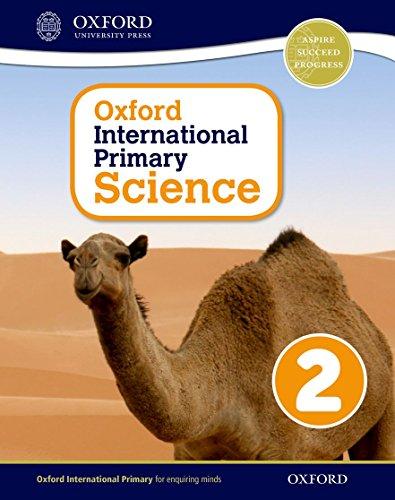 Oxford international primary. Science. Student's book. Per la Scuola elementare. Con espansione online: 2