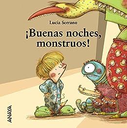 Buenas noches, monstruos! (PRIMEROS LECTORES (1-5 años) - Mi ...