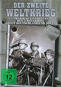 Der Zweite Weltkrieg - Amerikas Eintritt in den 2. Weltkrieg gegen Deutschland und Japan