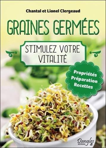 Graines germes - Stimulez votre vitalit