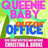 Queenie Baby: Out of Office: Queenie Baby, Book #2