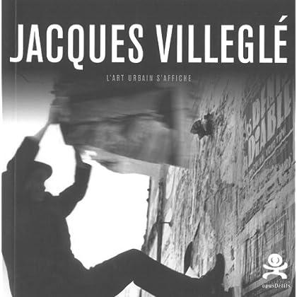 Jacques Villeglé - L'art urbain s'affiche: Opus Delits 26