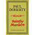 Saintly Murders (Kathryn Swinbrooke 5) (Kathryn Swinbrooke Medieval Mysteries)